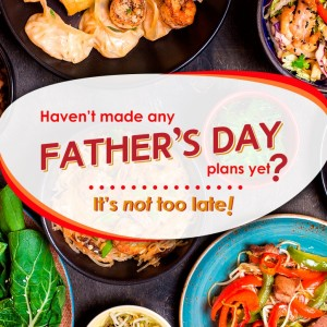 No Father's Day plans yet? It's not too late!