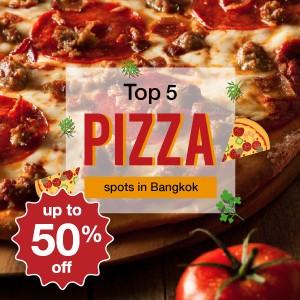 Top 5 Pizza spots in Bangkok