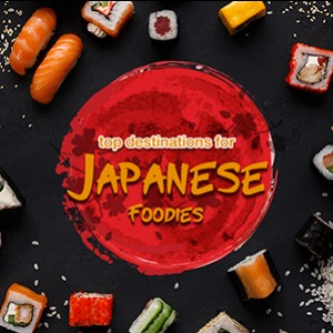 Top Destinations for Japanese Foodies