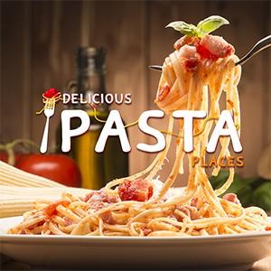 Delicious Pasta Places