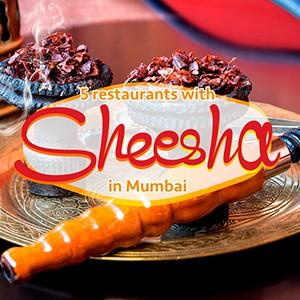 Top 5 restaurants serving Sheesha and delicious food.