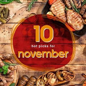TEN hot picks this November!