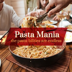 Pasta Mania: The Pasta - bilities are Endless