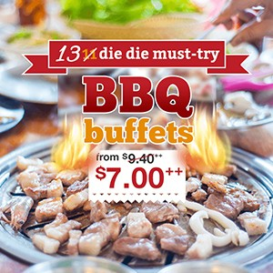Updated: 13 die die must-try BBQ buffets from $7.00++!