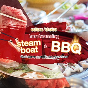 Editors 'Choice: Heartwarming Steamboat & BBQ that carve a smile on your face