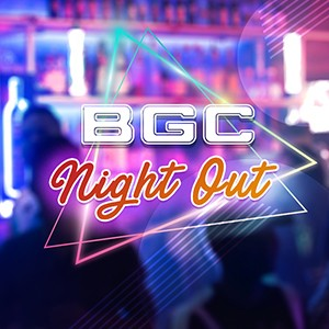 BGC Night Out