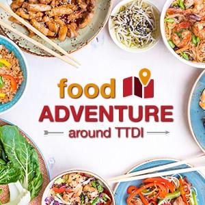 Food Adventure around TTDI