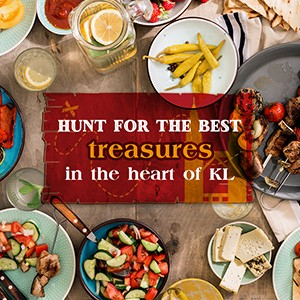 Hunt for the Best: Treasures in the Heart of KL