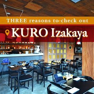 THREE reasons to check out KURO Izakaya