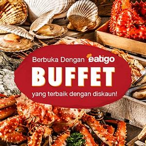 Berbuka Dengan Eatigo :  Buffet yang terbaik dengan diskaun!