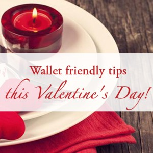 [Blog] Wallet friendly tips this Valentine's Day!
