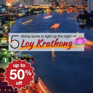 5 dining spots to light up the night on Loy Krathong!