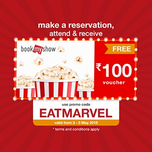 Get ₹100 BookMyShow voucher on your reservation from 03 to 05 May!!