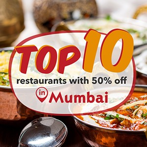 Top 10 dining spots in Mumbai, reserve now to get 50% off!